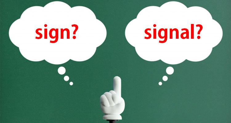 サインとシグナルの違い